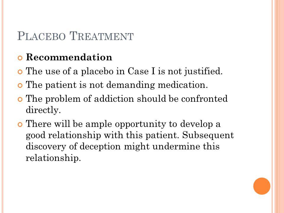 Placebo Treatment Recommendation
