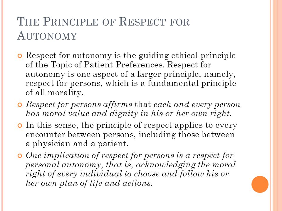 The Principle of Respect for Autonomy