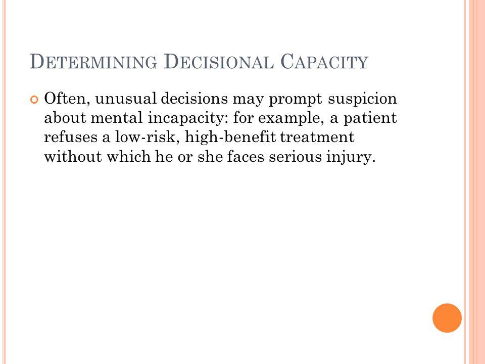 Determining Decisional Capacity