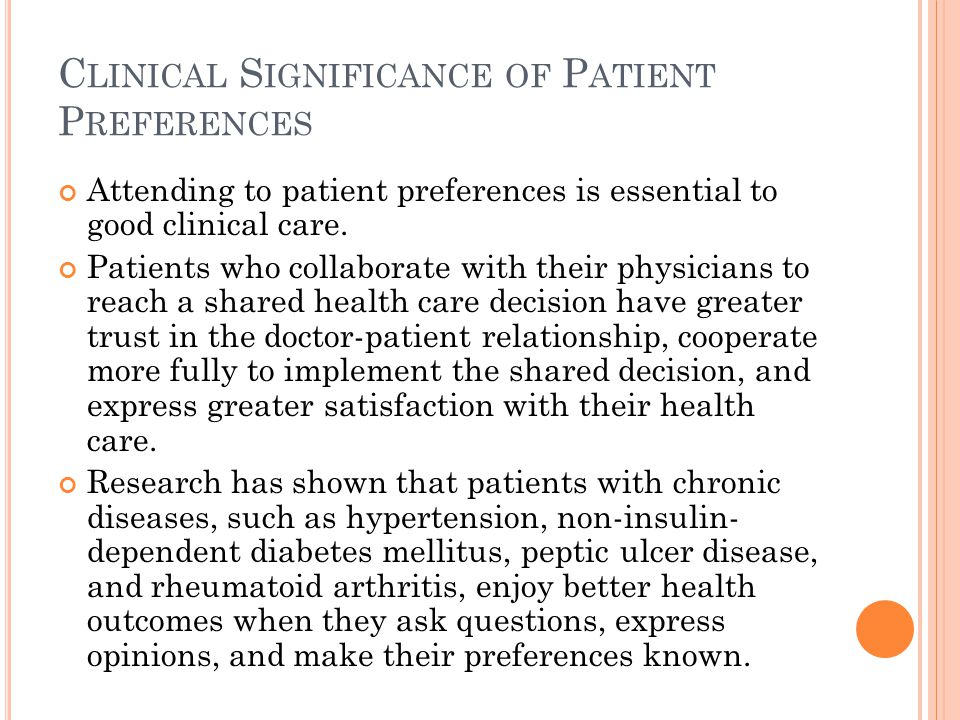 Clinical Significance of Patient Preferences
