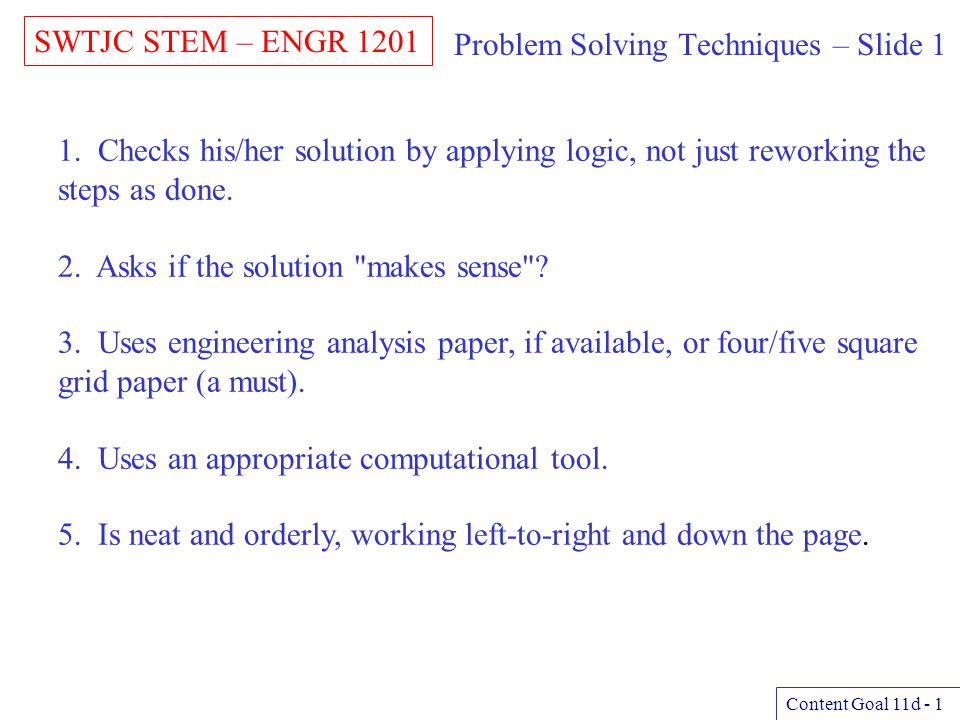 Problem Solving Techniques – Slide 1