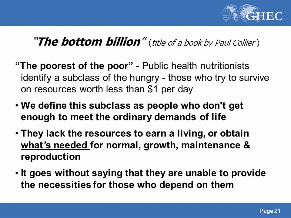 The bottom billion (title of a book by Paul Collier )