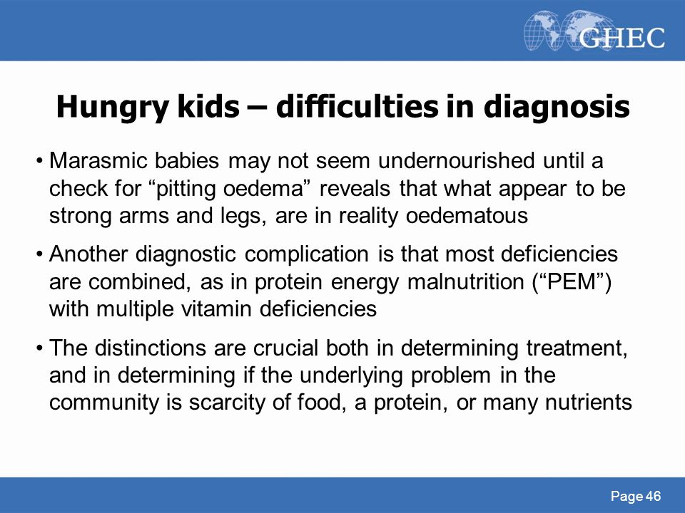 Hungry kids – difficulties in diagnosis