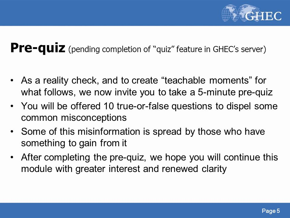 Pre-quiz (pending completion of quiz feature in GHEC's server)