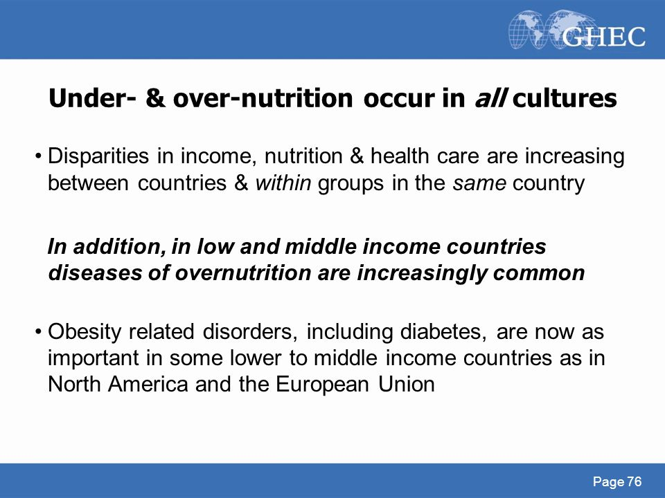 Under- & over-nutrition occur in all cultures