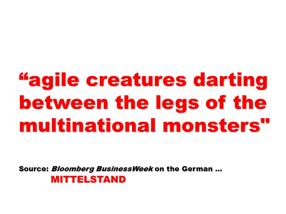 agile creatures darting between the legs of the multinational monsters