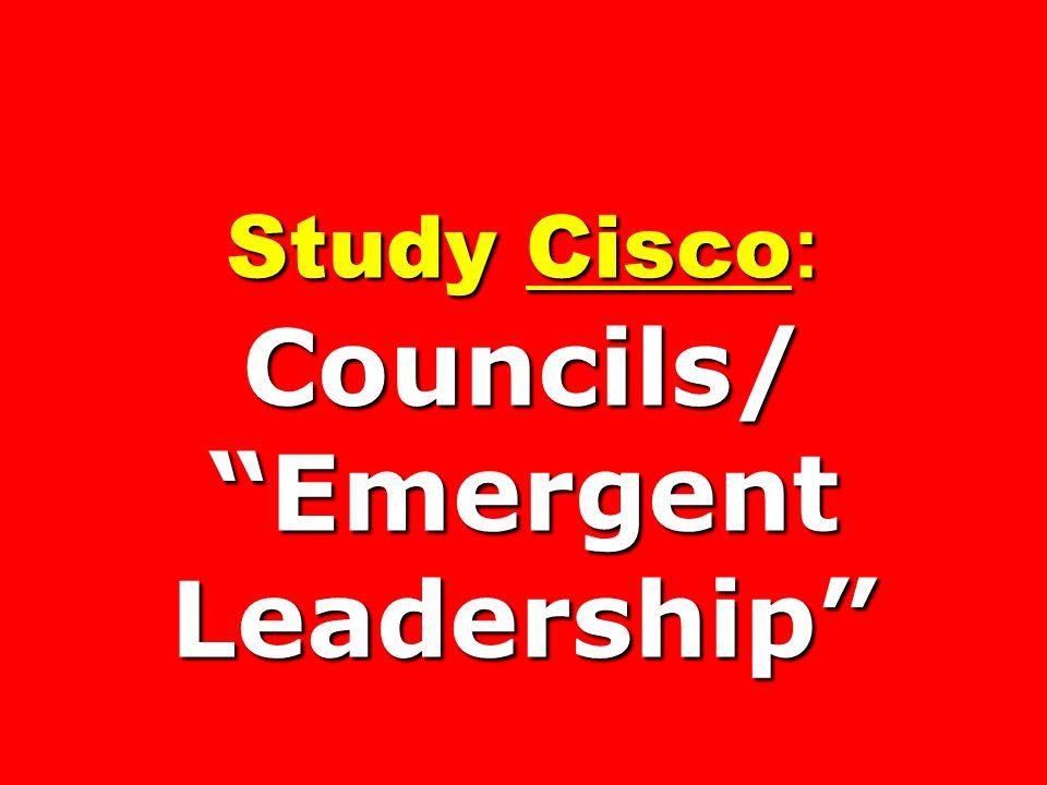 Study Cisco: Councils/ Emergent Leadership