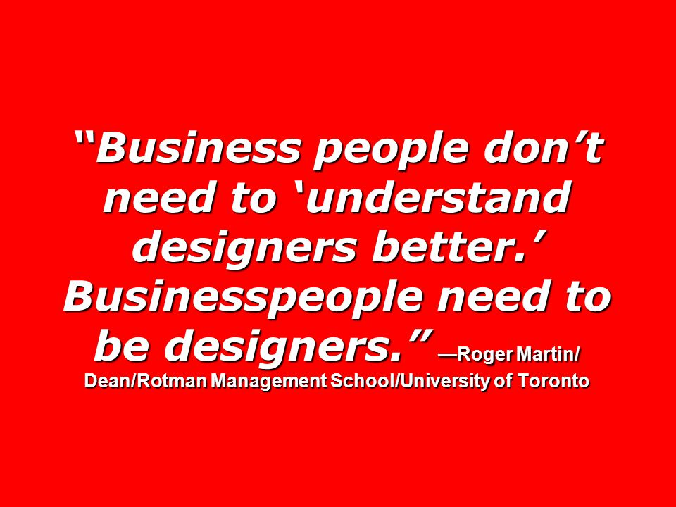 Business people don't need to 'understand designers better