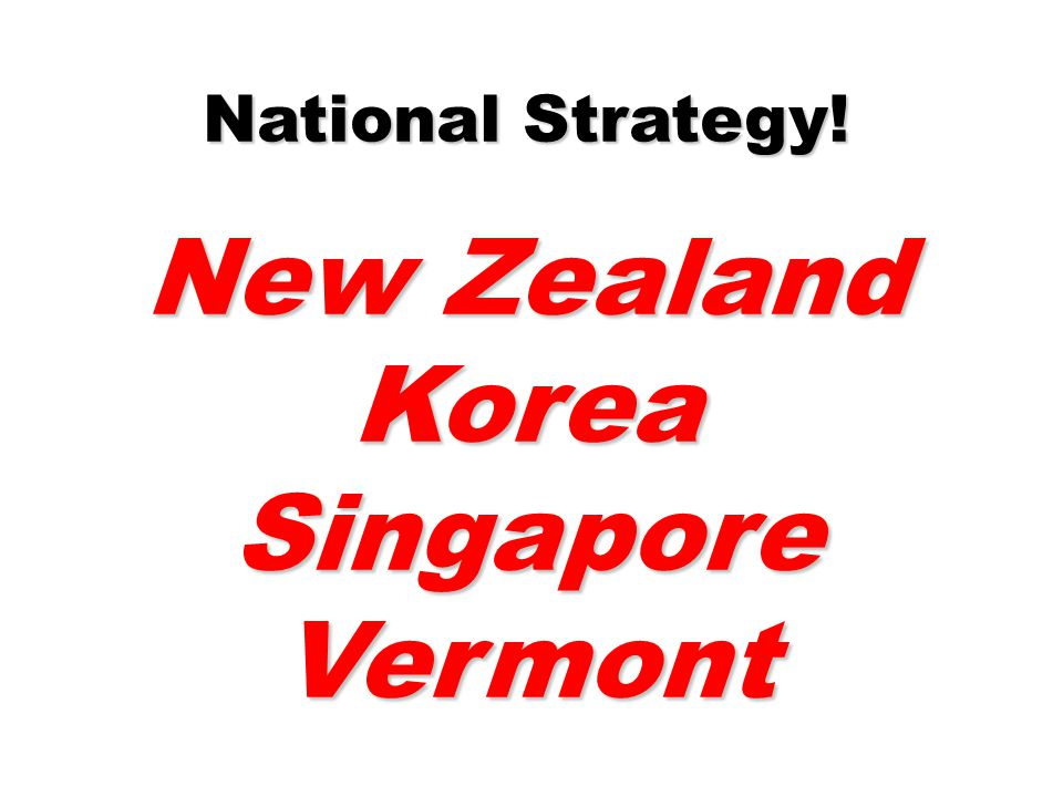 New Zealand Korea Singapore Vermont