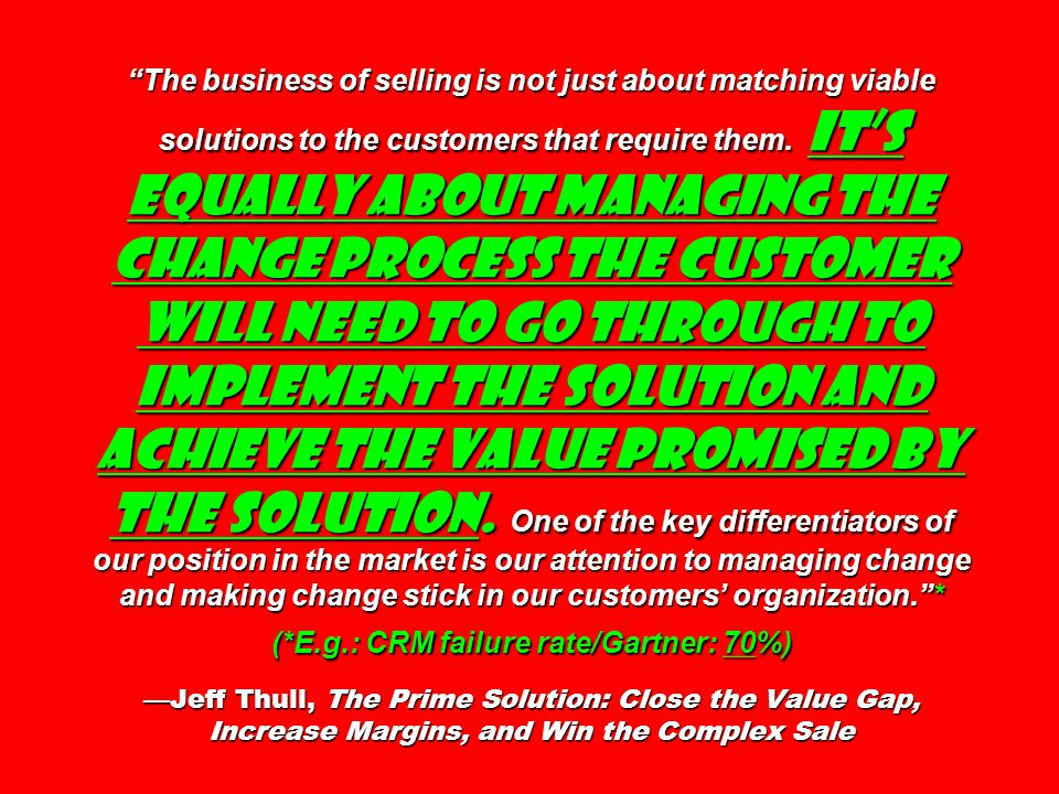 The business of selling is not just about matching viable solutions to the customers that require them.