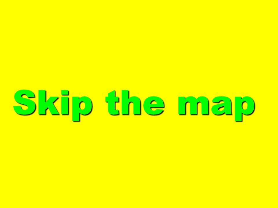 Skip the map