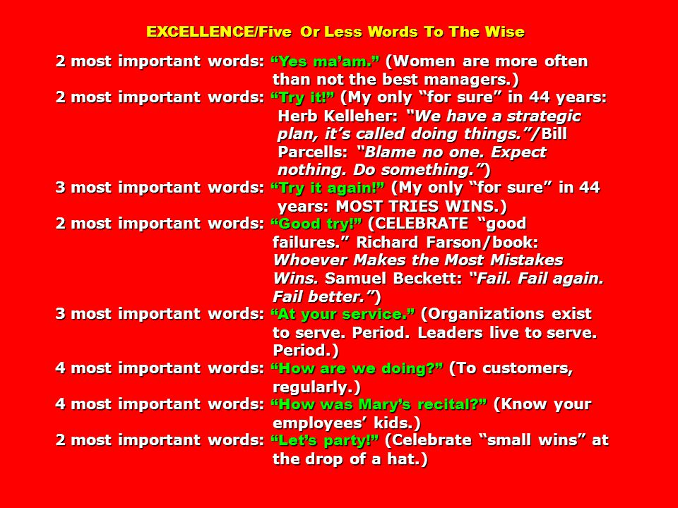 EXCELLENCE/Five Or Less Words To The Wise