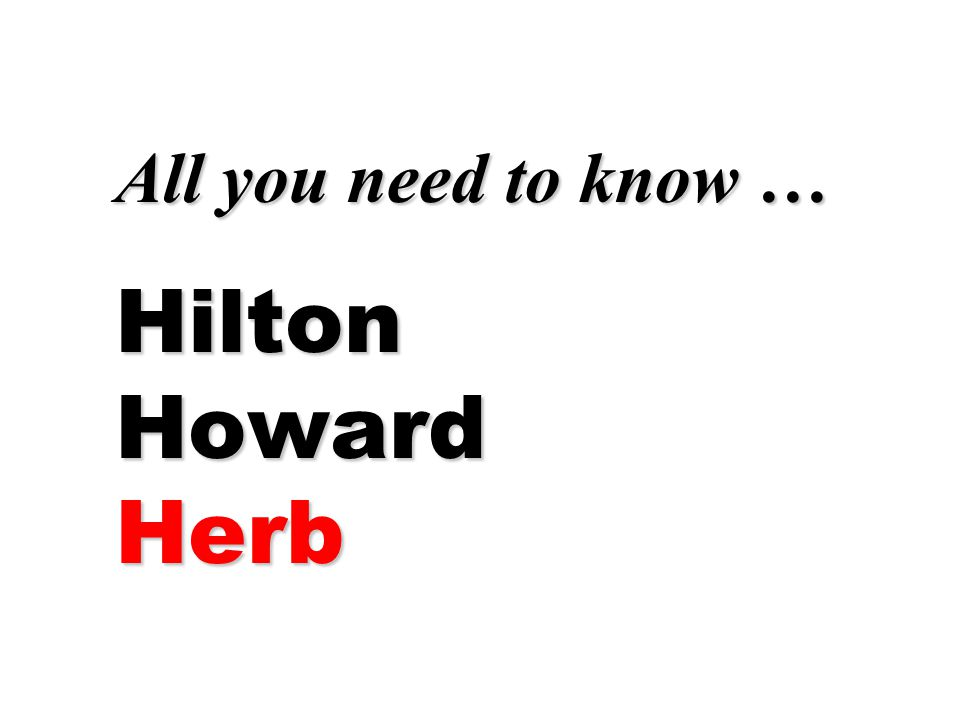All you need to know … Hilton Howard Herb