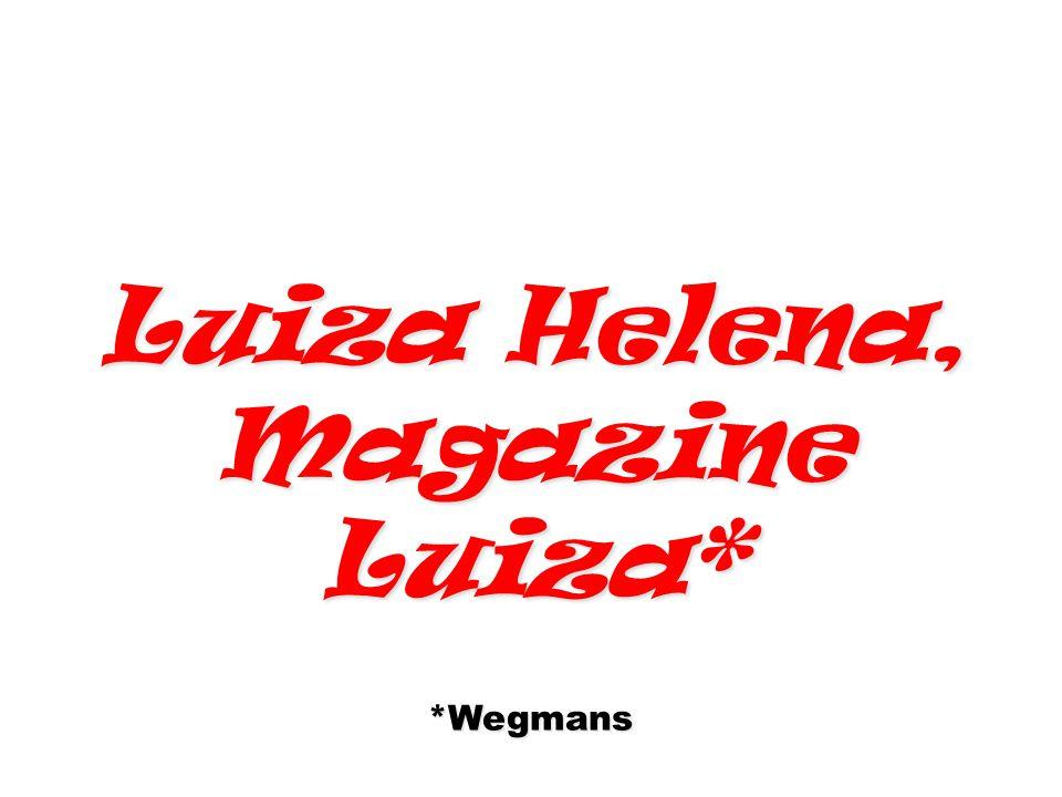 Luiza Helena, Magazine Luiza*
