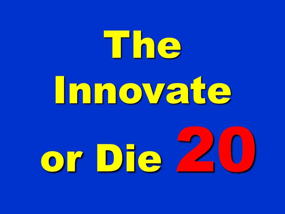 The Innovate or Die 20
