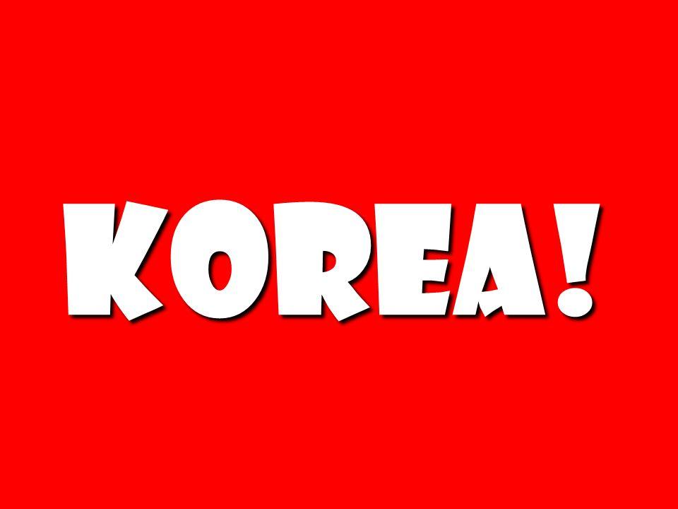 Korea!