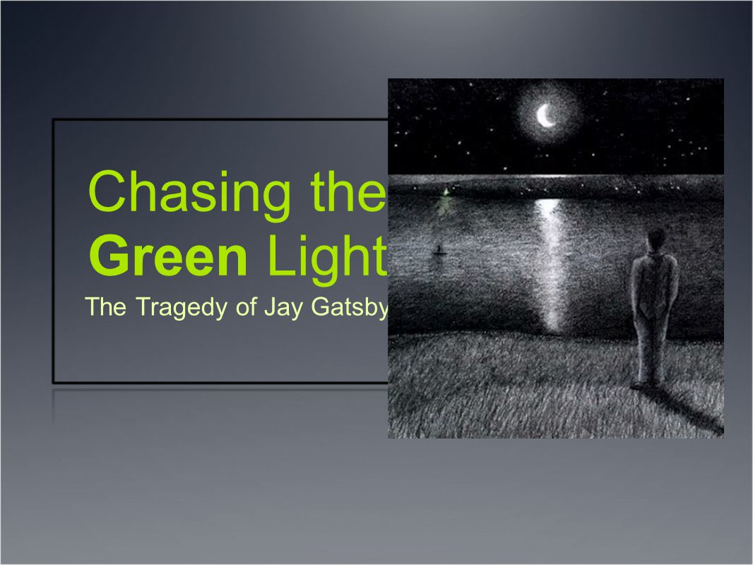 Chasing the Green Light