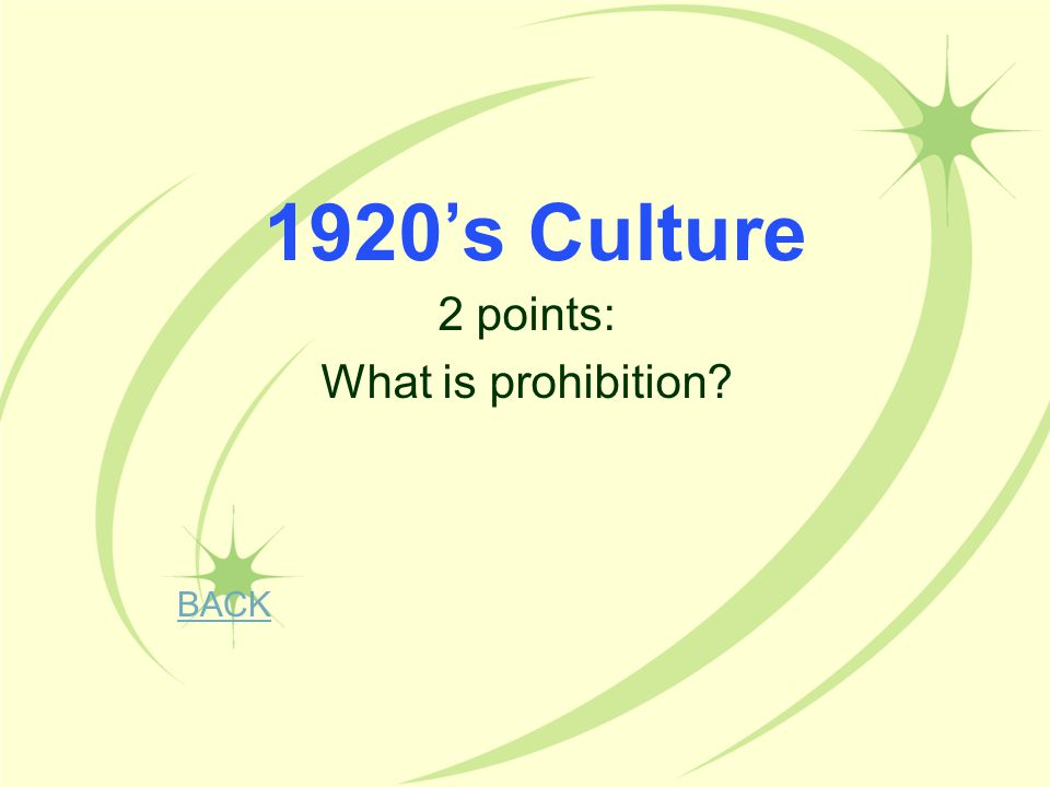 2 points: What is prohibition