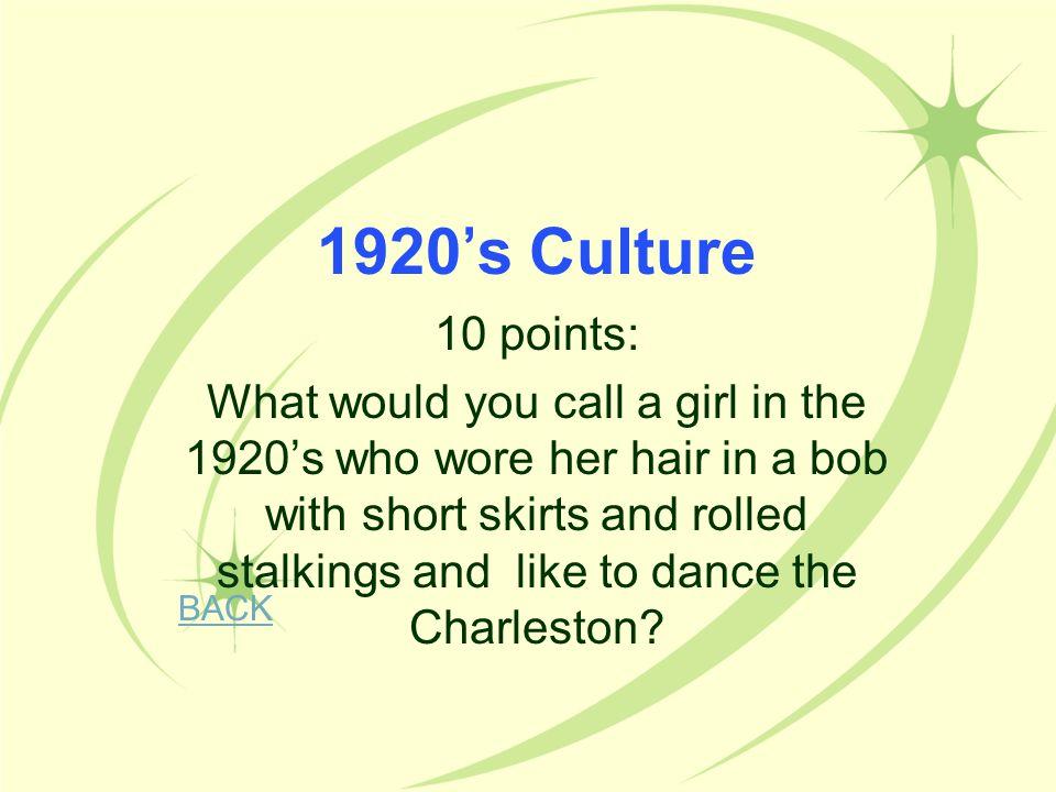 1920's Culture 10 points: