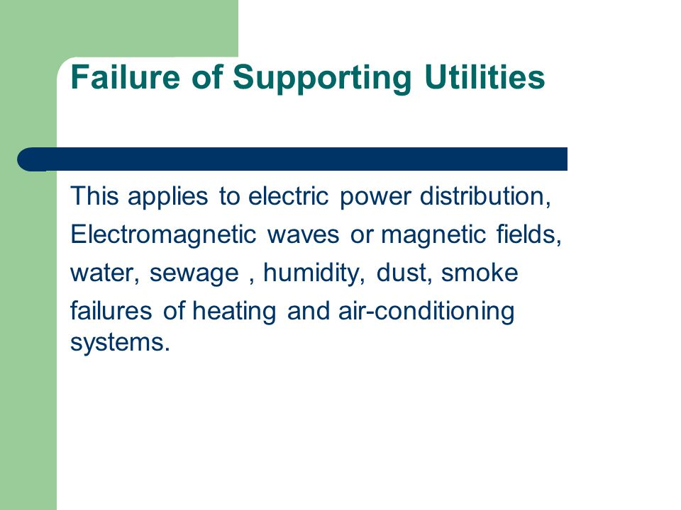 Failure of Supporting Utilities