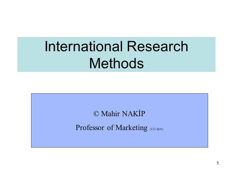 International Research Methods