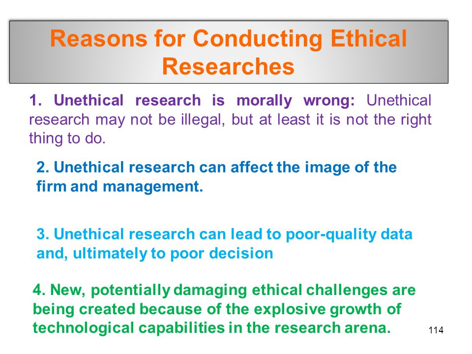 Reasons for Conducting Ethical Researches
