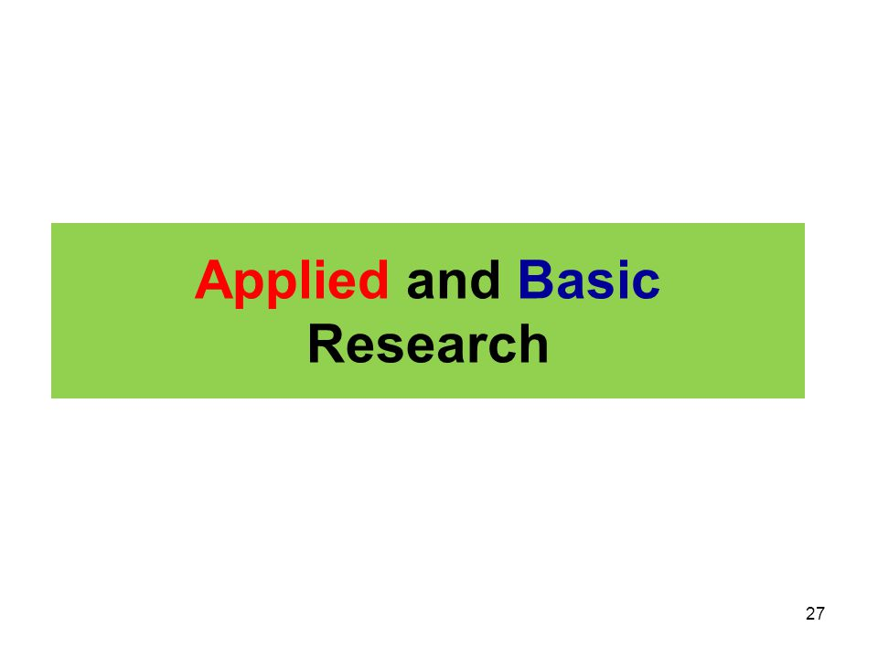 Applied and Basic Research
