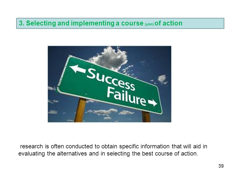 3. Selecting and implementing a course (yön) of action