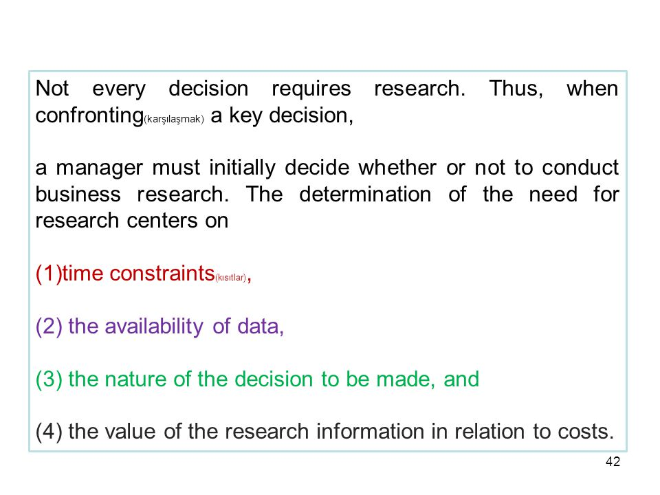 Not every decision requires research