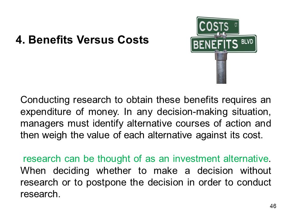 4. Benefits Versus Costs