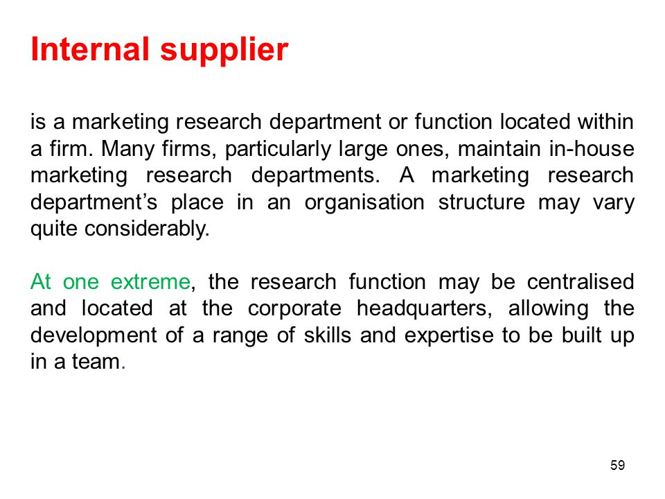 Internal supplier