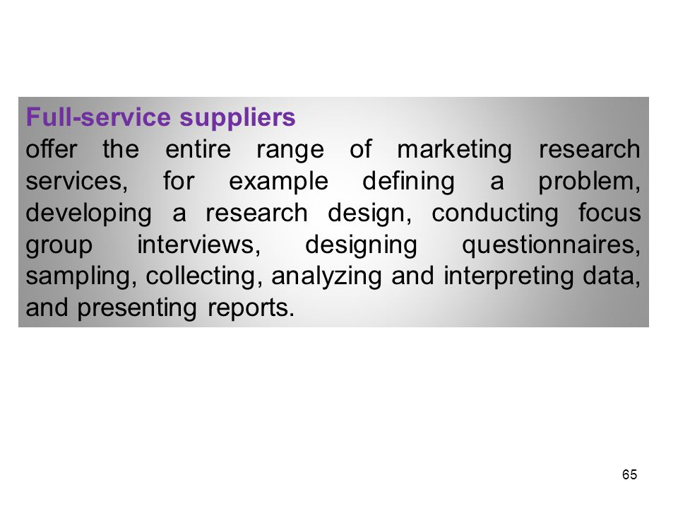 Full-service suppliers