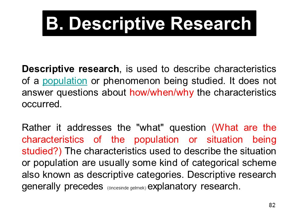 B. Descriptive Research