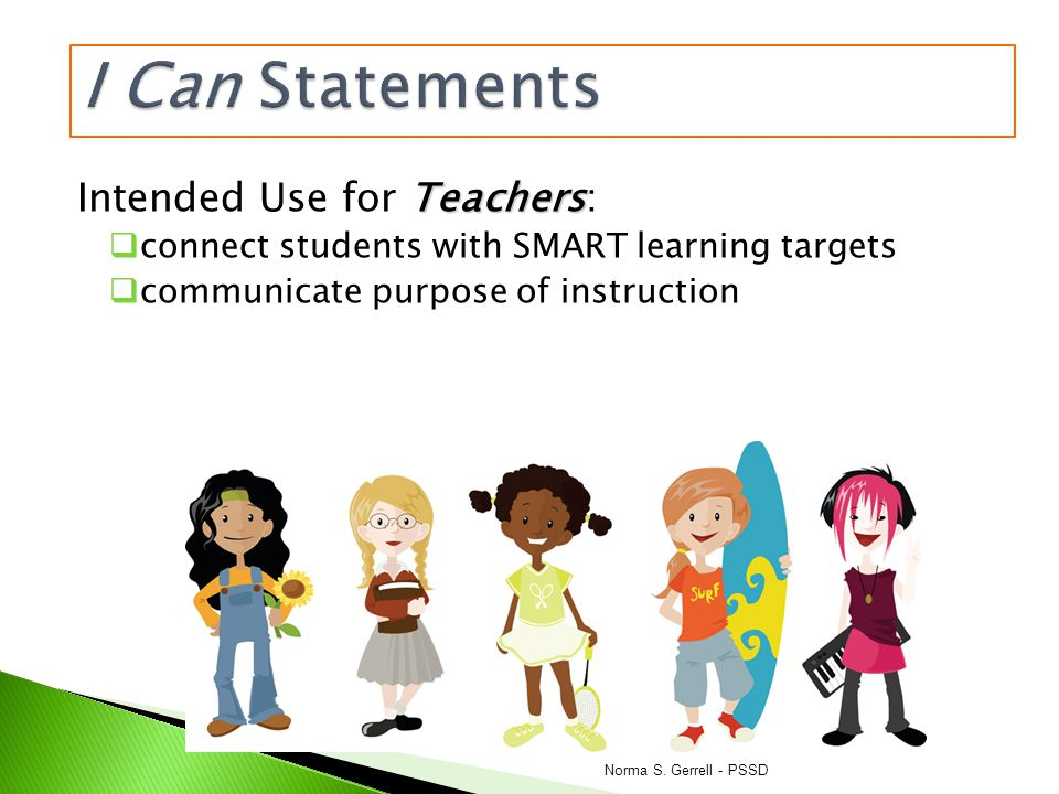 I Can Statements Intended Use for Teachers: