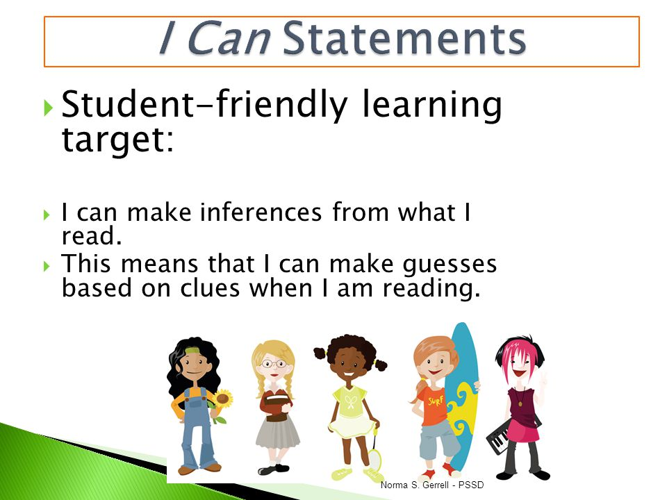 I Can Statements Student-friendly learning target: