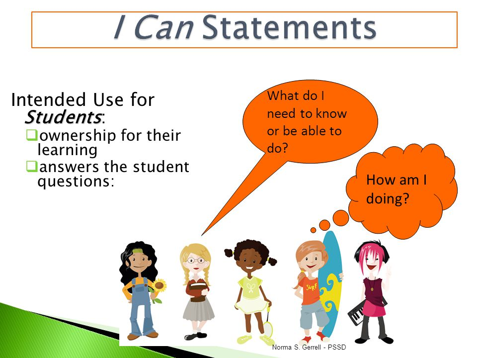 I Can Statements Intended Use for Students: How am I doing