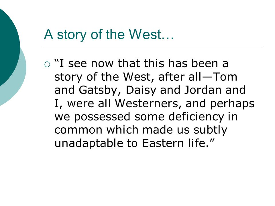 A story of the West…