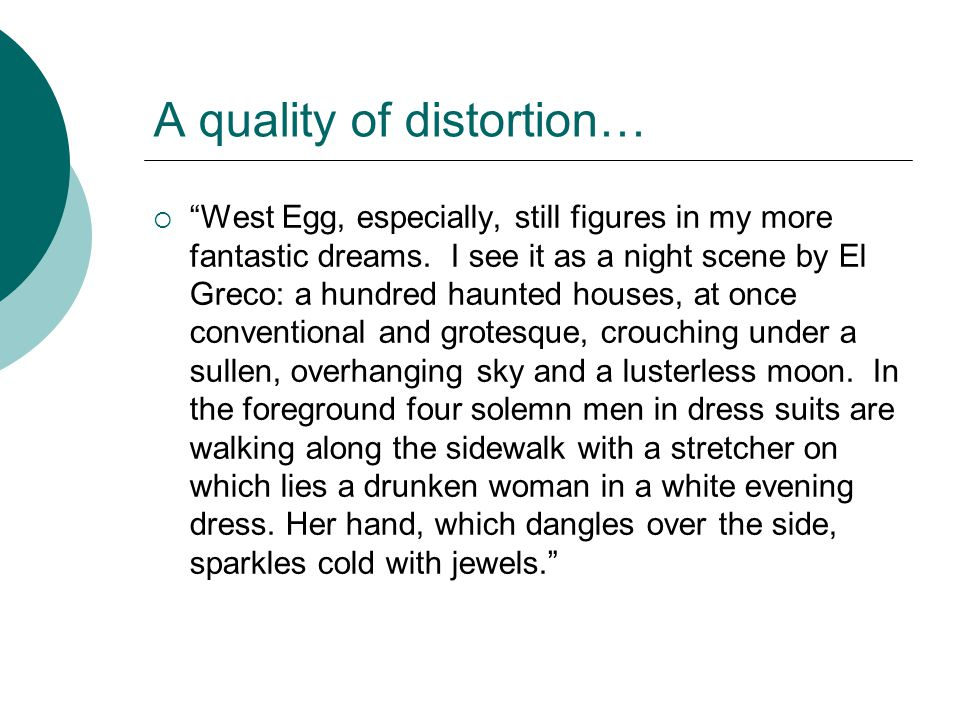 A quality of distortion…