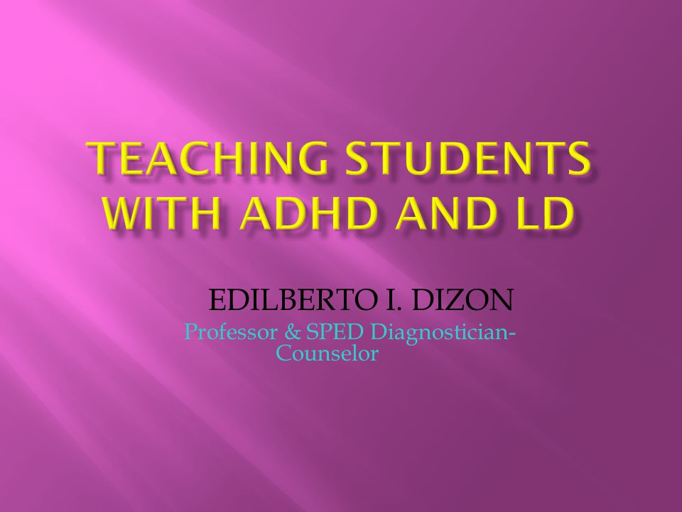 Teaching Students with ADHD and LD