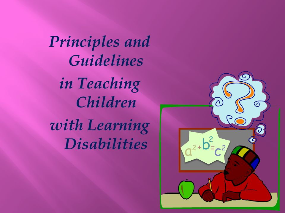 Principles and Guidelines with Learning Disabilities