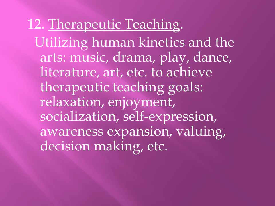 12. Therapeutic Teaching.