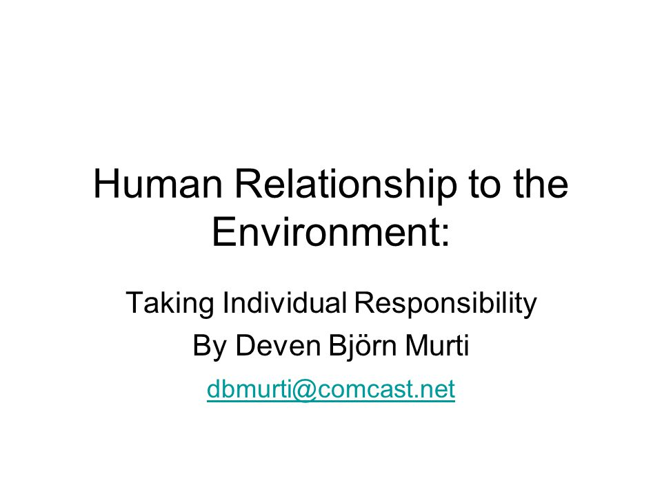 Human Relationship to the Environment:
