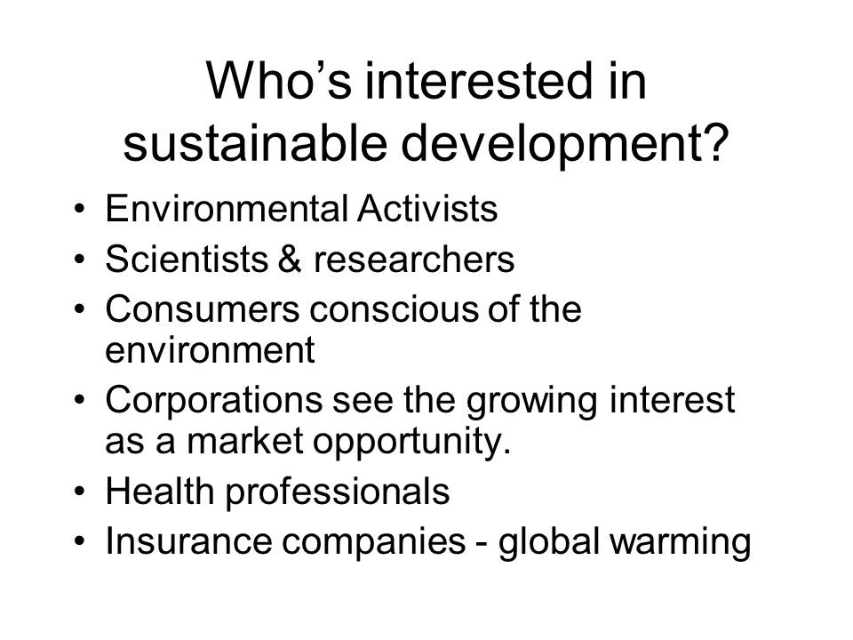 Who's interested in sustainable development