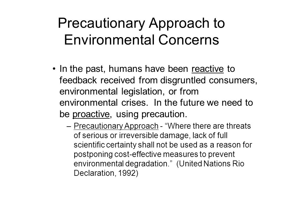 Precautionary Approach to Environmental Concerns