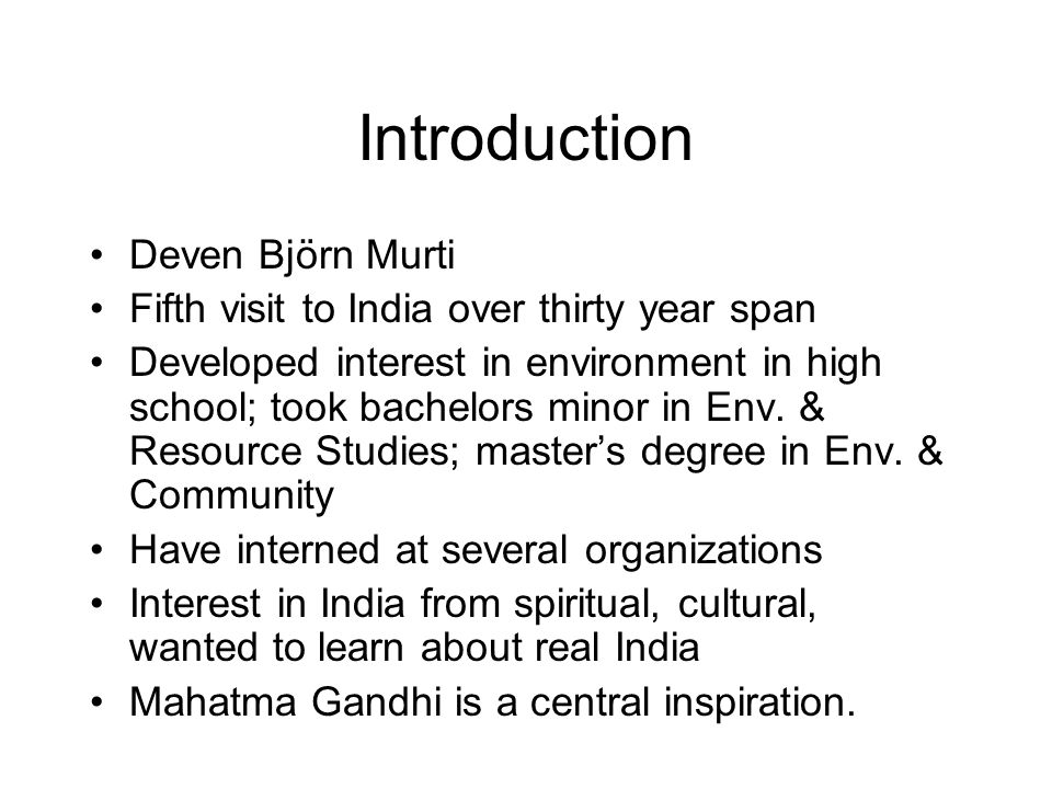 Introduction Deven Björn Murti