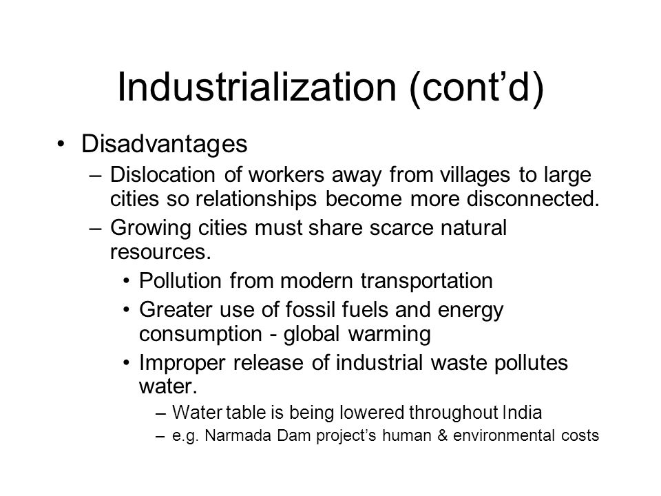 Industrialization (cont'd)