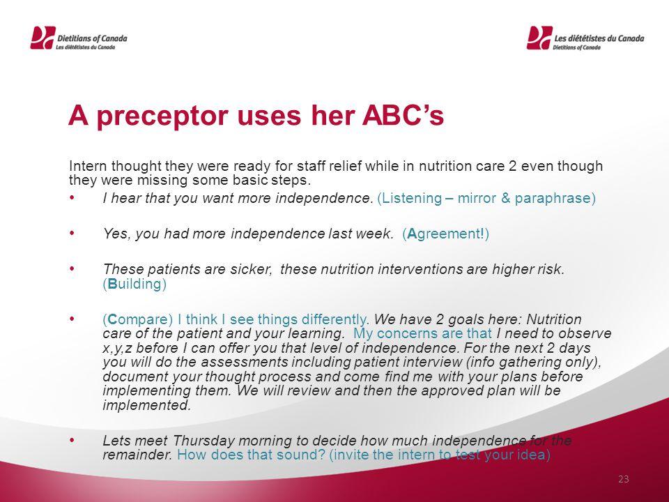 A preceptor uses her ABC's