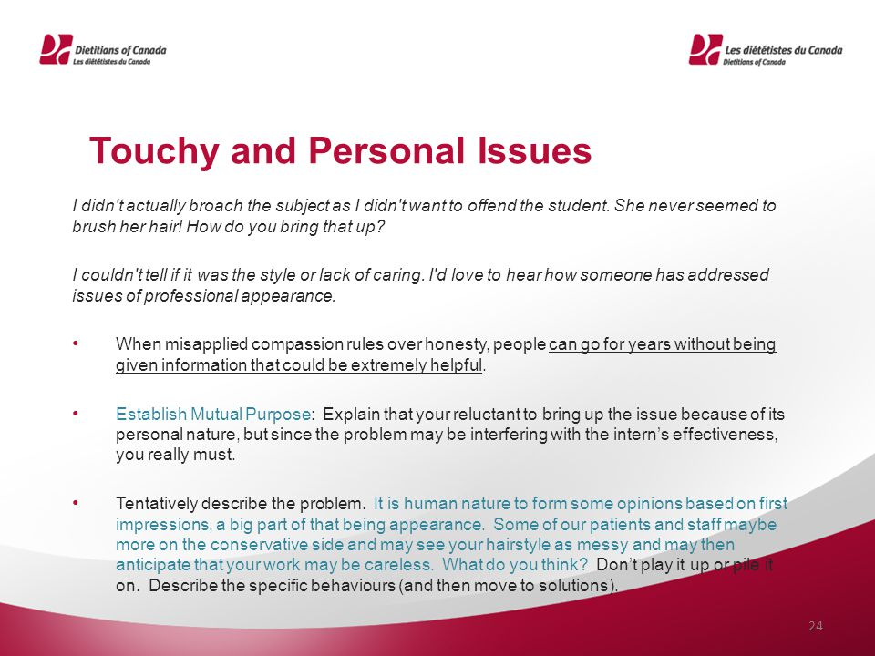 Touchy and Personal Issues