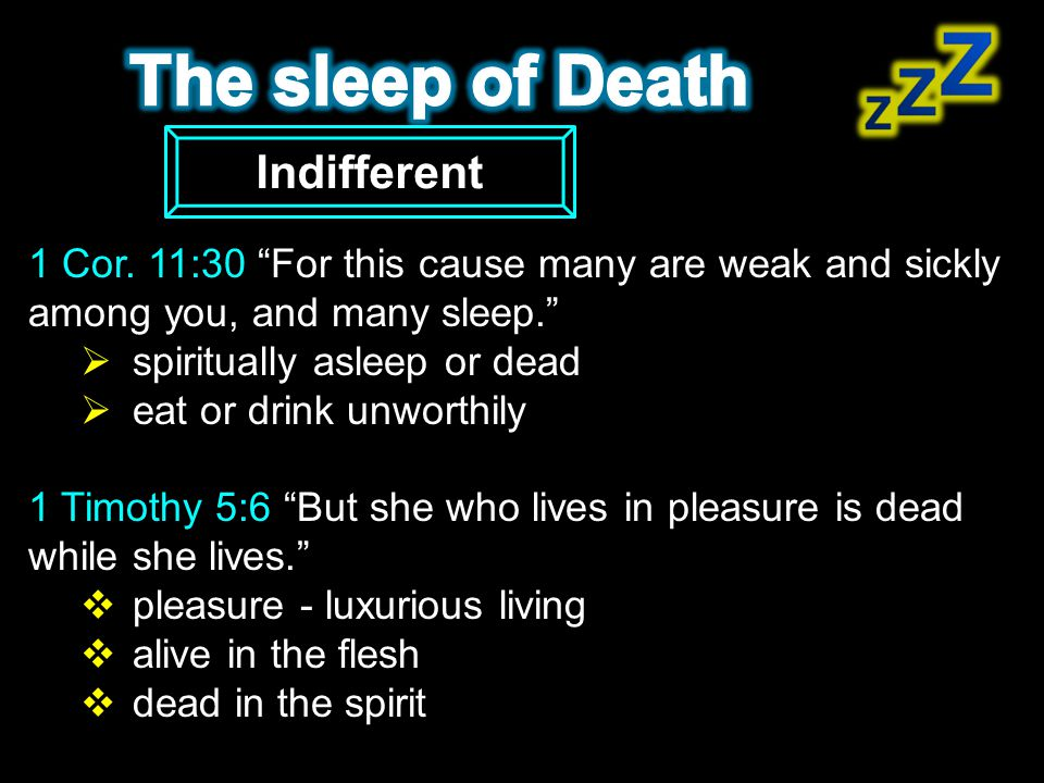The sleep of Death Indifferent