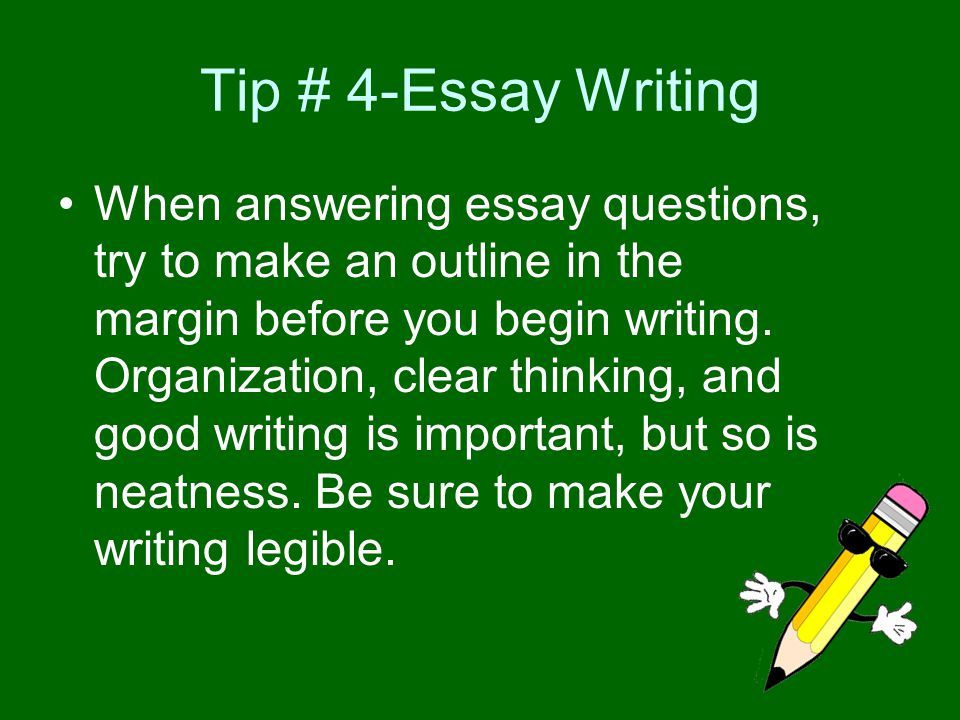 Tip # 4-Essay Writing